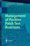 Management of Positive Patch Test Reactions, , 3540443479