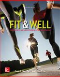 Fit and Well : Core Concepts and Labs in Physical Fitness and Wellness, Fahey, Thomas D. and Insel, Paul M., 007352347X