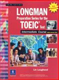 Longman Preparation Series for the TOEIC(R) Test, Intermediate Course (Updated Edition), with Answer Key and Tapescript, Lougheed, Lin, 0131933477