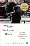 Where the Heart Beats, Kay Larson, 0143123475