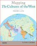 Mapping the Cultures of the West, Volume One, Backman, Clifford R., 0199973474