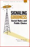 Signaling Goodness : Social Rules and Public Choice, Nelson, Phillip J. and Greene, Kenneth V., 047211347X