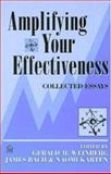 Amplifying Your Effectiveness : Collected Essays, , 0932633471