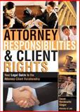 Attorney Responsibilities and Client Rights, Suzan Herskowitz Singer, 1572483474