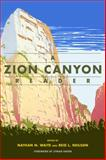A Zion Canyon Reader, , 1607813475