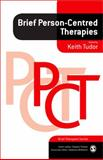 Brief Person-Centred Therapies, , 1847873472