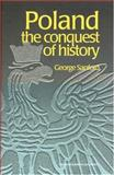 Poland : The Conquest of History, Sanford, George, 9057023474