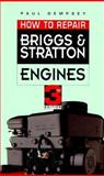 How to Repair Briggs and Stratton Engines, Dempsey, Paul, 0070163472