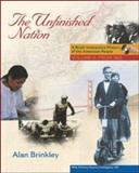 The Unfinished Nation : A Brief, Interactive History of the American People: Volume II: From 1865, Brinkley, Alan, 0073133477