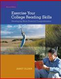 Exercise Your College Reading Skills : Developing More Powerful Comprehension, Elder, Janet, 0073513474