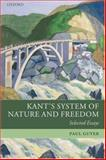 Kant's System of Nature and Freedom : Selected Essays, Guyer, Paul, 0199273472
