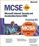 MCSE Exam 70-227 : Microsoft Internet Security and Acceleration Server 2000, Microsoft Official Academic Course Staff and Microsoft Corporation Staff, 0735613478