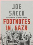 Footnotes in Gaza, Joe Sacco, 0805073477