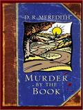 Murder by the Book, Meredith, D. R., 1597223476