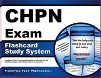 CHPN Exam Flashcard Study System : CHPN Test Practice Questions and Review for the Certified Hospice and Palliative Nurse Examination, Mometrix Unofficial Test Prep Team for the CHPN Exam, 1609713478
