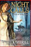Night Calls, Katharine Eliska Kimbriel, 1611383471