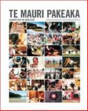Te Mauri Pakeaka : A Journey into the Third Space, Wilson, Arnold Te Manaaki and Greenwood, Janinka, 1869403479