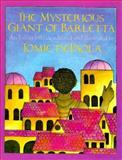 The Mysterious Giant of Barletta, Tomie dePaola, 0152563474