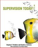 Supervision Today! (with Self Assessment Library 3. 4), Robbins, Stephen P. and DeCenzo, David A., 0137153481