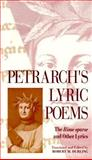 Petrarch's Lyric Poems : The Rime Sparse and Other Lyrics, Petrarch, Francesco, 0674663489