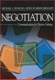 Negotiation : Communication for Diverse Settings, Spangle, Michael L. and Isenhart, Myra Warren, 0761923489