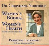 Women's Bodies, Women's Health, Perpetual Staff and Christiane Northrup, 0945923481