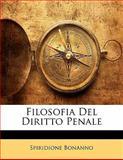 Filosofia Del Diritto Penale, Spiridione Bonanno, 114184348X