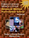 Forrest General Medical Center Advanced Medical Transcription Course, Conerly-Stewart, Donna L. and Lott, Wanda L., 1401833489