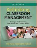 Rethinking Classroom Management : Strategies for Prevention, Intervention, and Problem Solving, , 1412963486