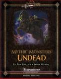Mythic Monsters: Undead, Tom Phillips and Jason Nelson, 1496123484