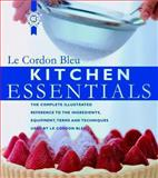 Kitchen Essentials, Le Cordon Bleu Chefs Staff and Carroll and Brown Staff, 0471393487
