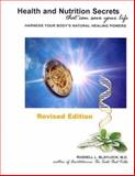 Health and Nutrition Secrets, Russell L. Blaylock, 0929173481
