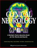 Comprehensive Review in Clinical Neurology : A Multiple Choice Question Book for the Wards and Boards, Cheng-Ching, Esteban and Baron, Eric, 160913348X