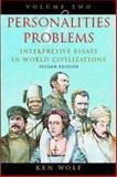 Personalities and Problems Vol. 1 : Interpretive Essays in World Civilization, Wolf, Ken, 0070713480
