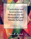 Curriculum and Instructional Methods for the Elementary and Middle School, Lemlech, Johanna Kasin, 013089348X