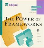 The Power of Frameworks : For Windows and Os/2 Developers, Taligent Press Staff, 0201483483