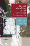 Spatial Modelling of the Terrestrial Environment, , 0470843489