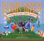 Do People Grow on Family Trees?, Ira Wolfman, 0894803484