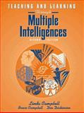 Teaching and Learning Through Multiple Intelligences, Campbell, Linda and Campbell, Bruce, 0205293484