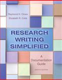 Research Writing Simplified : A Documentation Guide, Clines, Raymond H. and Cobb, Elizabeth R., 0321953487