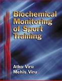 Biochemical Monitoring of Sport Training, Viru, Atko and Viru, Mehis, 0736003487