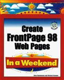 Create Frontpage 98 Web Pages in a Weekend, Richard Cravens and David Karlins, 0761513485