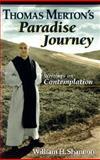 Thomas Merton's Paradise Journey 9780867163483