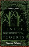 Tenure, Discrimination, and the Courts, Terry L. Leap, 0875463487