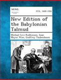New Edition of the Babylonian Talmud, Michael Levi Rodkinson and Isaac Mayer Wise, 1289353484