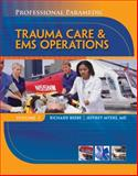 Paramedic Professional, Volume III : EMS Operations, Beebe, Richard and Myers, 1428323481