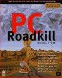 PC Roadkill, Michael Hyman, 1568843488
