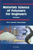 Materials Science of Polymers for Engineers, Osswald, Tim A. and Menges, Georg, 1569903484
