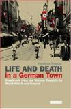 Life and Death in a German Town : Osnabruck from the Weimar Republic to World War II and Beyond, Panayi, Panikos, 1845113489