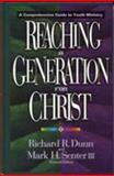 Reaching a Generation for Christ, , 0802493483